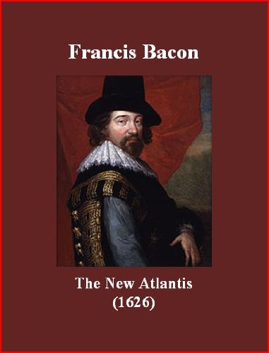 francis bacon and the new atlantis Francis bacon (1561-1626) was an english lawyer, statesman, philosopher, and writer bacon's utopia, 'the new atlantis' was not published until after his death in 1627 he tells of the discovery of the new atlantis, a utopian island set beyond both the old world and new.