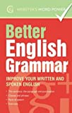 img - for Better English Grammar: Improve Your Written and Spoken English (Webster's Word Power) book / textbook / text book
