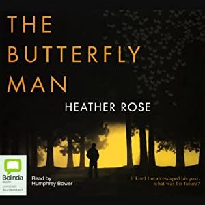 The Butterfly Man   [Heather Rose]