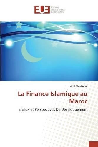 La Finance Islamique au Maroc: Enjeux et Perspectives De Développement