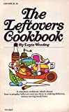 img - for The Leftovers Cookbook. book / textbook / text book