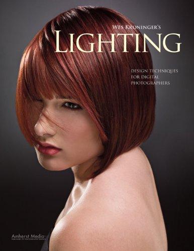 Wes Kroninger - Wes Kroninger's Lighting: Design Techniques for Digital Photographers