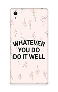 AMEZ whatever you do do it welly Back Cover For Sony Xperia Z4
