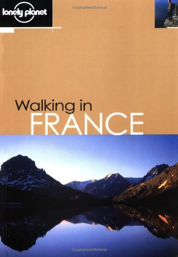 Walking in France (Walking Guide)