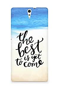 AMEZ the best is yet to come Back Cover For Sony Xperia C5