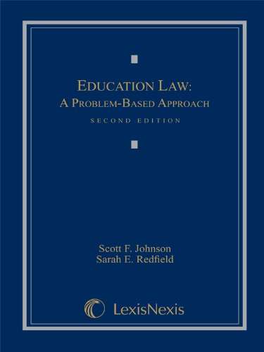 Education Law: A Problem-Based Approach, 2nd Edition