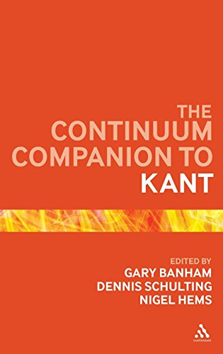 The Continuum Companion to Kant (Bloomsbury Companions)