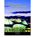 img - for Light Structures - Structures of Light: The Art and Engineering of Tensile Architecture Illustrated by the Work of Horst Berger (Paperback) - Common book / textbook / text book