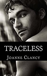 (FREE on 10/8) Traceless by Joanne Clancy - http://eBooksHabit.com