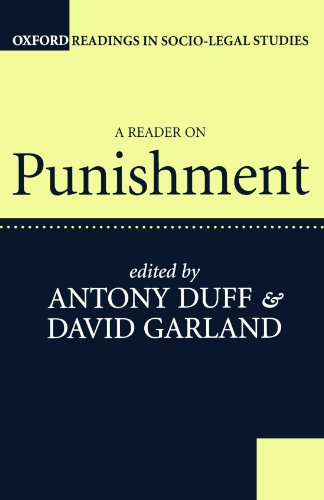 A Reader on Punishment (Oxford Readings in Socio-Legal...