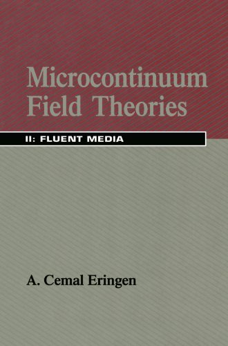 Microcontinuum Field Theories: II. Fluent Media: 2