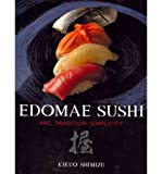 img - for Edomae Sushi: Art, Tradition, Simplicity (Hardback) - Common book / textbook / text book