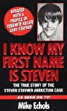 img - for [(I Know My First Name is Steven)] [By (author) Mike Echols] published on (June, 2004) book / textbook / text book