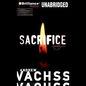 Sacrifice: A Burke Novel #6 | [Andrew Vachss]