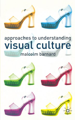 """What is it that happens when we understand something?"" Malcolm Barnard relates the understanding of visual culture to the traditions of natural and social"