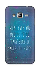 AMEZ whatever you decide to do it happy Back Cover For Samsung Galaxy J3 (2016 EDITION)