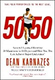 img - for by Dean Karnazes 50/50: Secrets I Learned Running 50 Marathons in 50 Days -- and How You Too Can Achieve Super Endurance!(text only) [Paperback]2009 book / textbook / text book