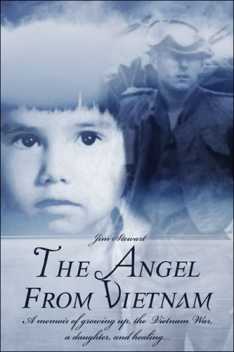 Image of The Angel from Vietnam: A memoir of growing up, the Vietnam War, a daughter, and healing...
