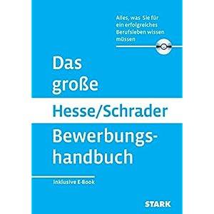 Hesse/Schrader: Das große Hesse/Schrader Bewerbungshandbuch + eBook: Alles, was Sie für