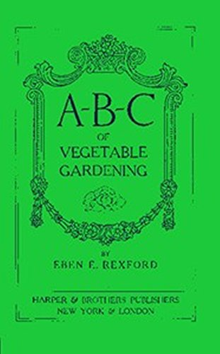 ABC of Vegetable Gardening