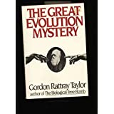 The Great Evolution Mystery (Abacus Books)