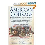 img - for American Courage: Remarkable True Stories Exhibiting the Bravery That Has Made Our Country Great book / textbook / text book