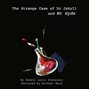 The Strange Case of Dr. Jekyll & Mr Hyde Audiobook