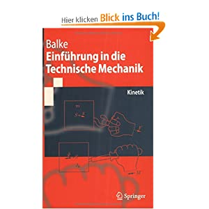 Einf?hrung in die Technische Mechanik. Kinetik Herbert Balke