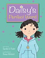 Daisy&#39;s Perfect Word