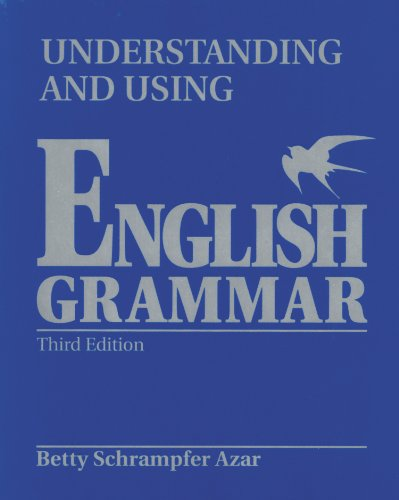 Understanding and Using English Grammar: With Answer Key...