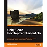 Unity Game Development Essentials ~ Will Goldstone