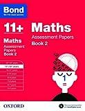 Bond 11+: Maths: Assessment Papers: 11+-...