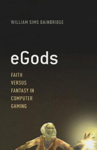 eGods: Faith versus Fantasy in Computer Gaming