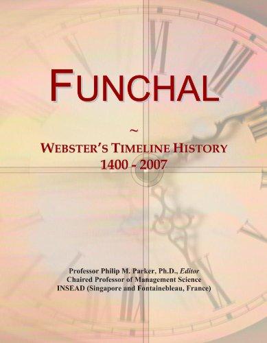 Funchal: Webster's Timeline History, 1400 - 2007