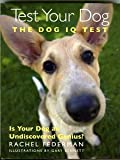 img - for Test Your Dog: The Dog IQ Test book / textbook / text book