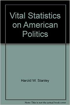 Vital Statistics on American Politics: 9780871875372: Amazon.com ...