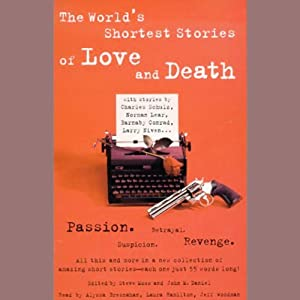 The World's Shortest Stories of Love and Death | [Charles Schulz, Norman Lear, Barnaby Conrad, more]