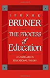 The Process of Education (0674710010) by Bruner, Jerome