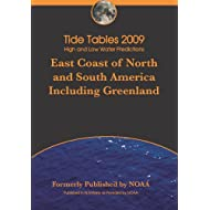 Tide Tables 2009: East Coast Of North And South America
