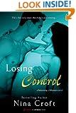 Losing Control (Entangled Brazen) (Babysitting A Billionaire Book 1)