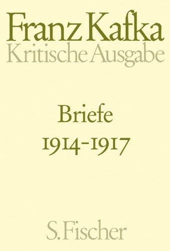 Briefe 1914-1917: Band 3: Kritische Ausgabe