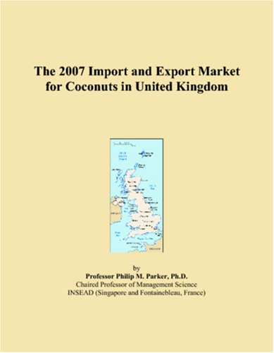 The 2007 Import and Export Market for Coconuts in United Kingdom