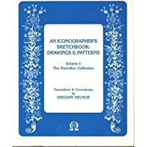 Free Iconographer's Sketchbook: Drawings and Patterns : The Postnikov Collection (The Postnikov Collectio Ebook & PDF Download