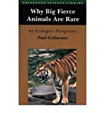 Why Big Fierce Animals Are Rare: An Ecologist's Perspective (Princeton Science Library (Paperback)) (Paperback) - Common By (author) Paul A. Colinvaux