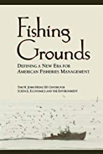 Fishing Grounds Defining A New Era For American Fisheries Management