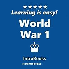 World War I | Livre audio Auteur(s) :  IntroBooks Narrateur(s) : Andrea Giordani