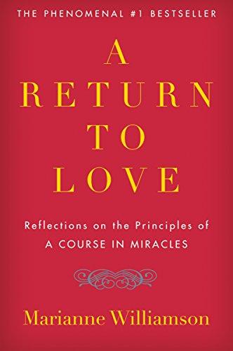 Marianne Williamson - A Return to Love