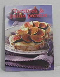 TARTINES ET PAINS PERDUS
