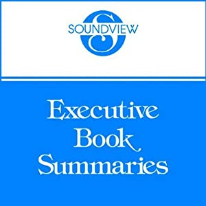 Soundview Executive Book Summaries, February 2012 | [Stephen Drotter, Tom Rieger, Bradford D. Smart]