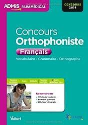 Concours Orthophoniste - Français - Vocabulaire, Grammaire, Orthographe - Concours 2014